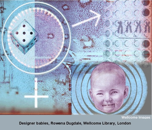 Designer babies, Rowena Dugdale, Wellcome Library, London