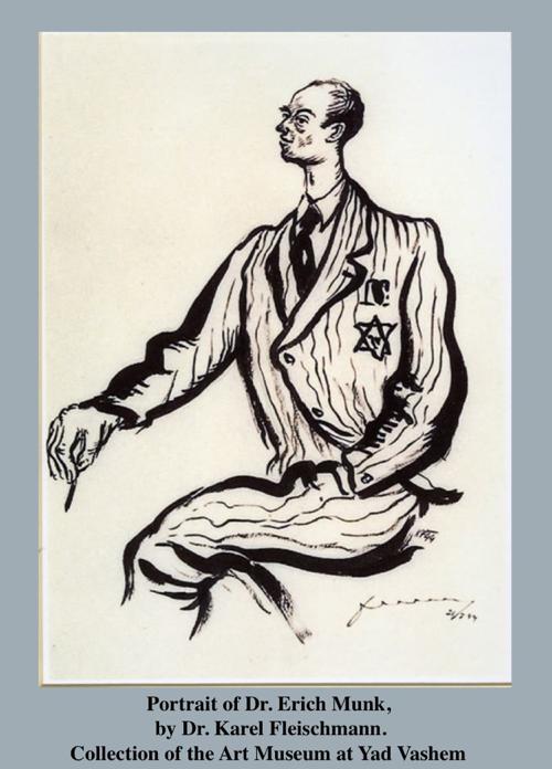 Portrait of Dr. Erich Munk, by Dr. Karel Fleischmann. Collection of the Art Museum at Yad Vashem.